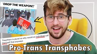 The Transphobes Being Pro-Trans