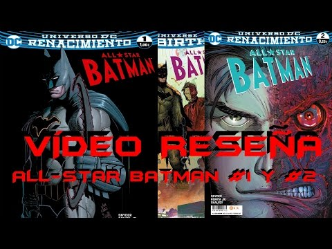ALL STAR BATMAN #1 Y #2 | Gotham City Informer | Todo Batman
