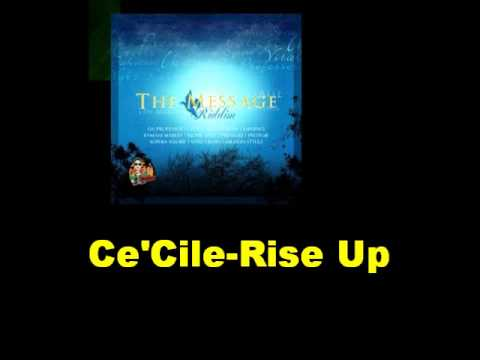 Ce'Cile Rise Up The Message Riddim