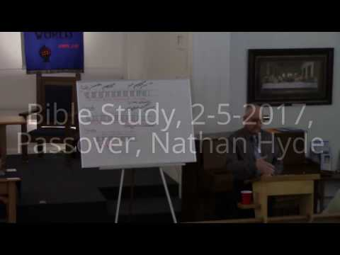#2 Bible Study, Jewish Feasts, Passover, 2-12-2017, Nathan Hyde, Community Bible Church