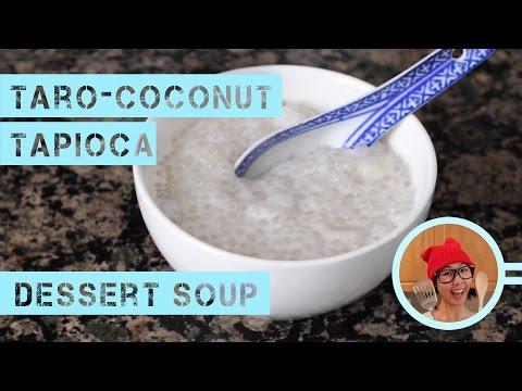 How to Make Taro-Coconut Tapioca Dessert Soup