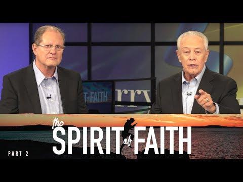 The Spirit of Faith, Part 2
