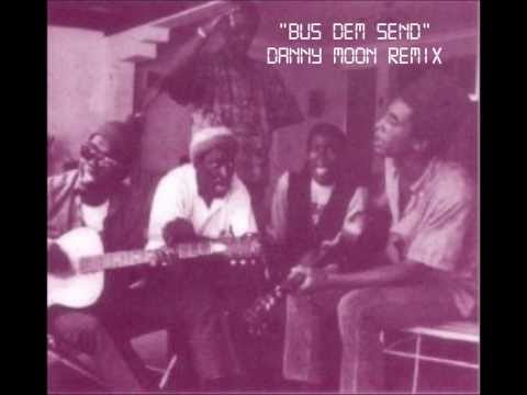 Bus Dem Send (Pyaka Remix) - Danny Moon