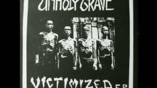 "UNHOLY GRAVE - ""Victimized EP"""