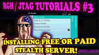 RGH / JTAG TUTORIALS # 3 - INSTALLING A STEALTH SERVER! FREE + PAID SERVERS