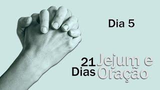 Jejum e Oração - dia 5