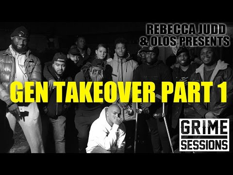Grime Sessions - Gen Takeover PART 1