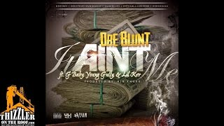 Dre Blunt Ft. G Baby, Young Gully, & Lil Kev - It Ain't Me [Thizzler.com] Mp3