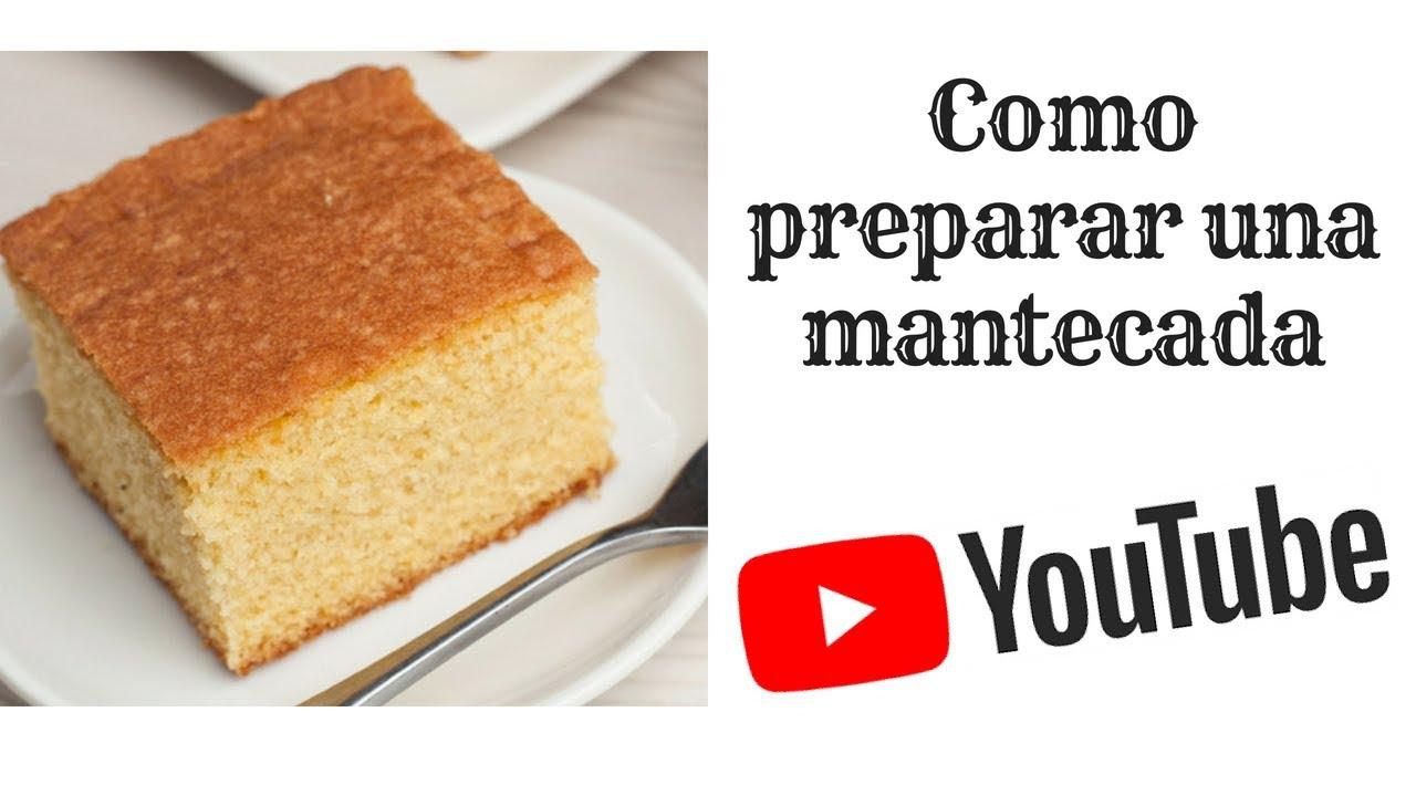 Preparacion De Mantecada Youtube