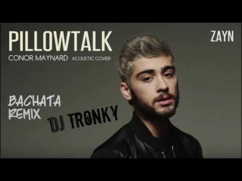 Zayn - Pillowtalk (Acoustic Version) Bachata Remix by DJ Tronky