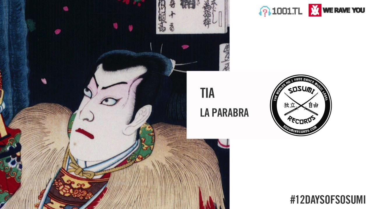 TIA - La Parabra [Sosumi Records]