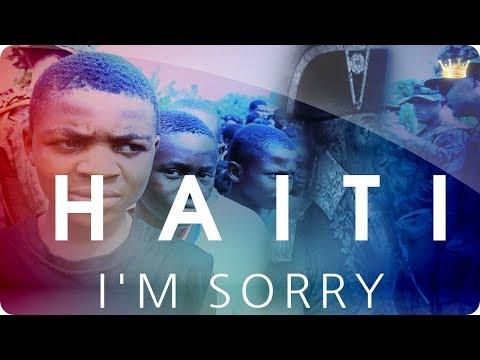 Music - Haiti I'm Sorry