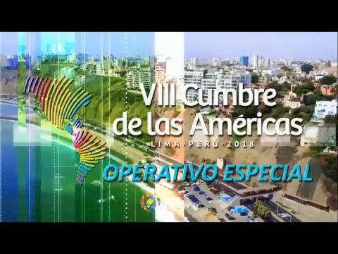 EN VIVO - VIII  Cumbre de las Americas 2018 desde Perú