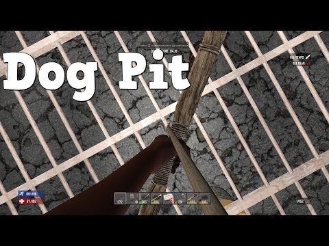 7 Days to Die | PS4 | Dog Pit | S3 EP13