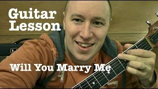 Will You Marry Me - Guitar Lesson / Tutorial (Standard Chord Version) Jason Derulo