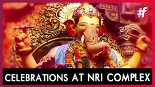Ganesh Chaturthi Celebrations - NRI Complex, Mumbai | Live on #fame