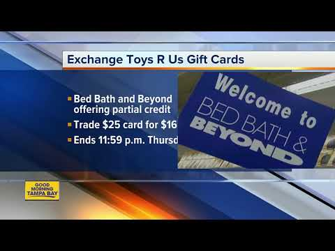 Bed Bath & Beyond Is Accepting Your Toys 'R' Us Gift Cards Until April 5
