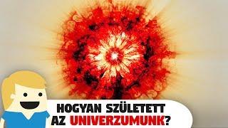Hogyan született az Univerzumunk és hogyan fog meg...