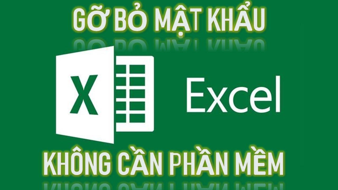 Cách gỡ bỏ mật khẩu file Excel không cần phần mềm