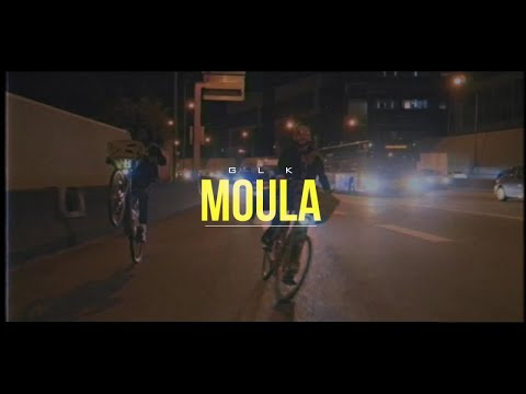 GLK - Moula (Clip Officiel)