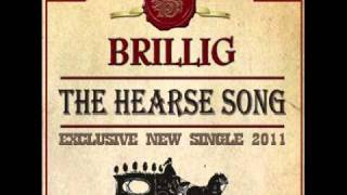 (AUDIO ONLY) The Hearse Song - Brillig