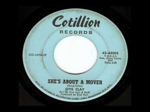 Otis Clay - She's About A Mover (1968)
