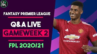 FPL Gameweek 2 LIVE Q&A | Man United players IN? |  Fantasy Premier League Tips 2020/21