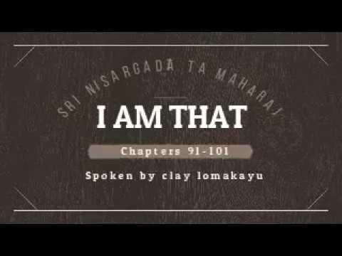 I AM THAT - Sri Nisargadatta Maharaj - Audiobook - Talks 91 - 101 ~ lomakayu