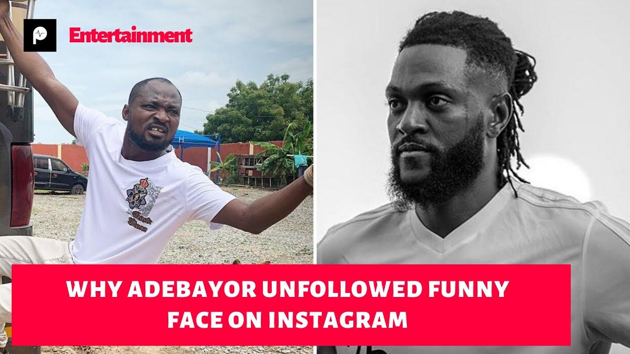 Adebayor unfollows Funny Face, Funny Begs for forgiveness.