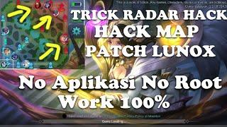 Hack Radar Hack Map Mobile Legends Patch Lunox Terbaru 5 September   Trick Hack Map Hack Radar