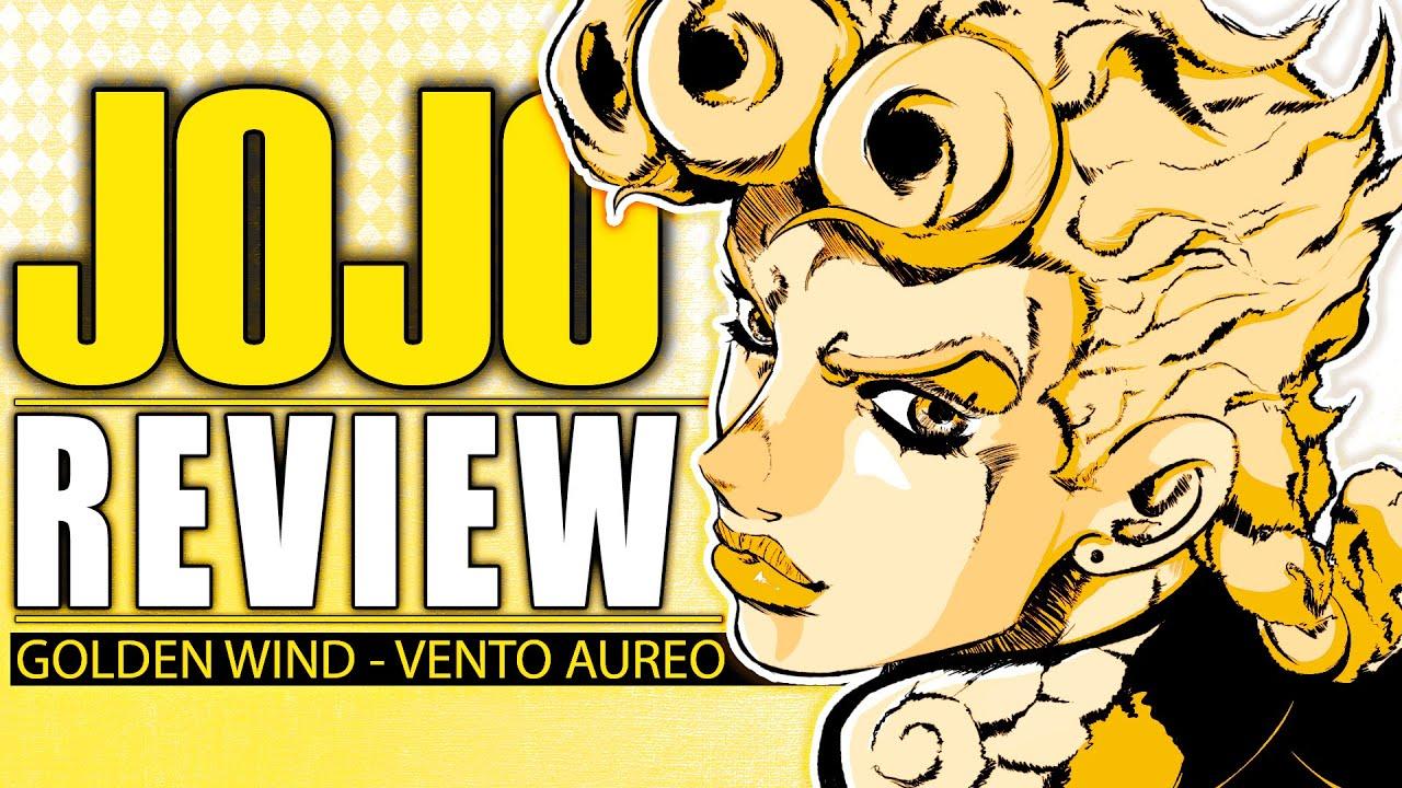 JoJo's Bizarre Adventure REVIEW (Part 7): Golden Wind (1/2)