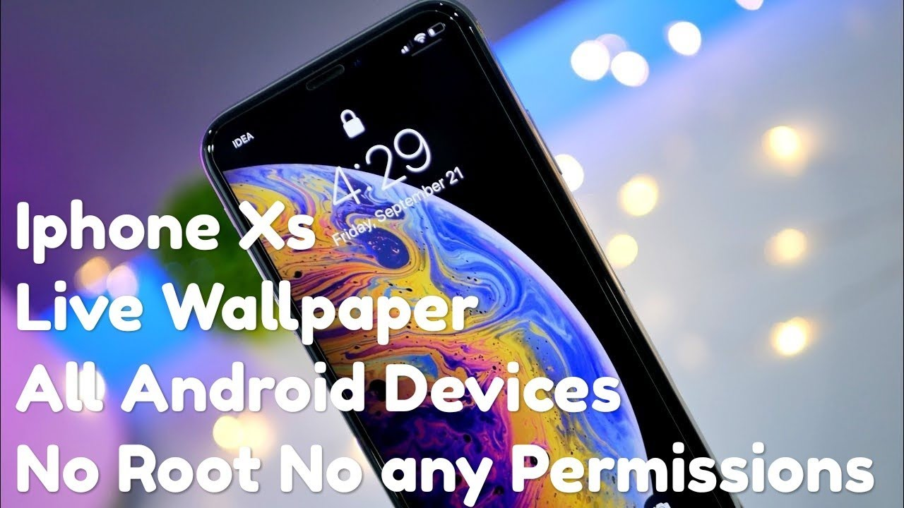Iphone Xs Xs Max Live Wallpapers On Any Android Smartphone Iphonexslivewallpapers Youtube