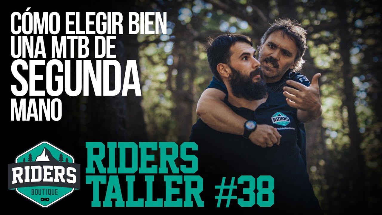 Cómo elegir bien una MTB de segunda mano. Riders Taller #38