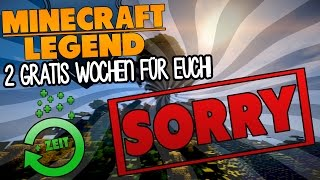 2 WOCHEN GRATISSPIELZEIT FÜR EUCH! DICKES SORRY! - MINECRAFT LEGEND | GAMERSTIME