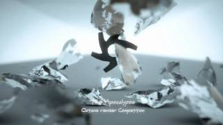 3D Octane Render Animation: The Apocalypse competition 2011