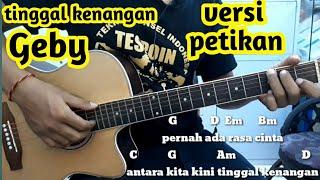 (Tutorial Gitar )Tinggal Kenangan  - Geby  ( Petikan ) By  Darmawan Gitar