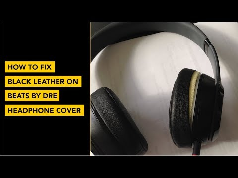 How to Fix Black Leather Around Beats by Dre Headphones Earpads