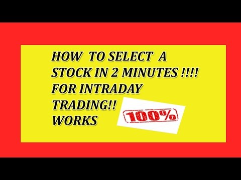HOW TO SELECT A STOCK IN 2 MINUTES FOR INTRADAY TRADING!! WORKS 100%!! IN HINDI!!2017
