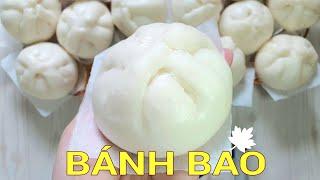 Cách làm Bánh Bao ngon vỏ bánh trắng xốp mềm- nhồi bột và tạo hình nhanh đơn giản