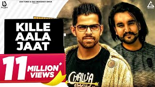 KILLE AALA JAAT || MASOOM SHARMA || AMAR SIWACH || RANJHA MUSIC NEW HIT SONG 2018