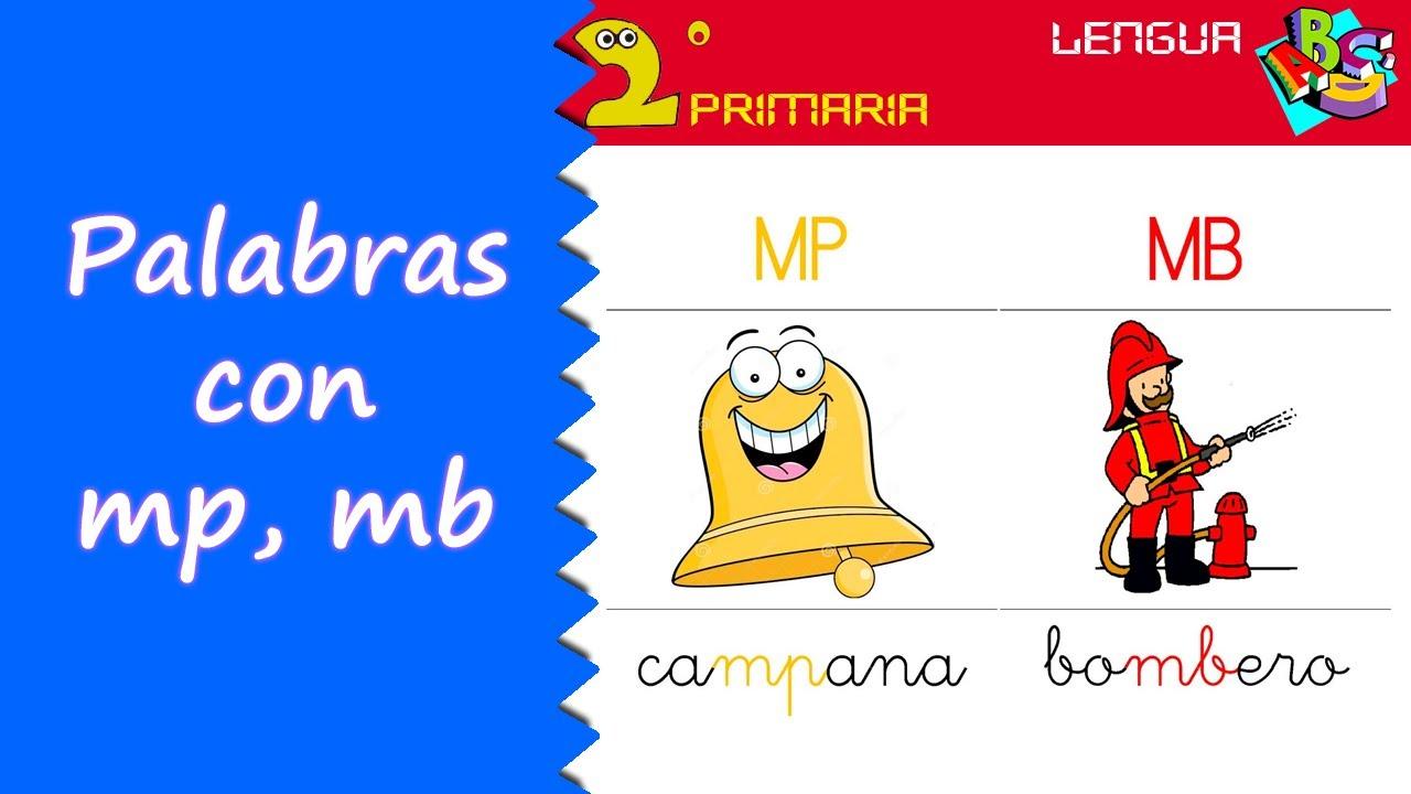 Lengua Castellana 2º Primaria Tema 11 Ortografía Mp Mb Nv