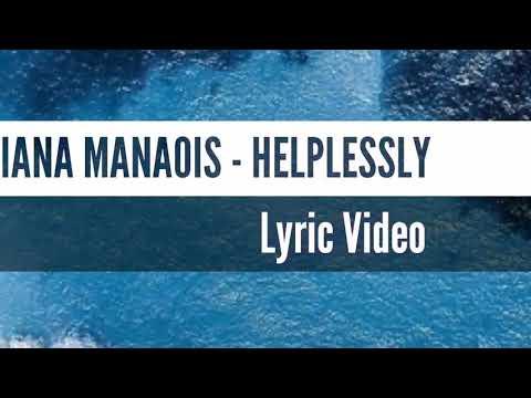 Tatiana Manaois - Helplessly (Lyrics Video)
