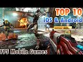 TOP 10 FPS Mobile Games