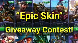 Epic Skin Giveaway Contest | Free Epic Skin Participate Now | Mobile legends