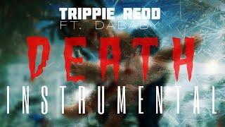 Trippie Redd FT. Dababy - Death [INSTRUMENTAL]   ReProd. by IZM