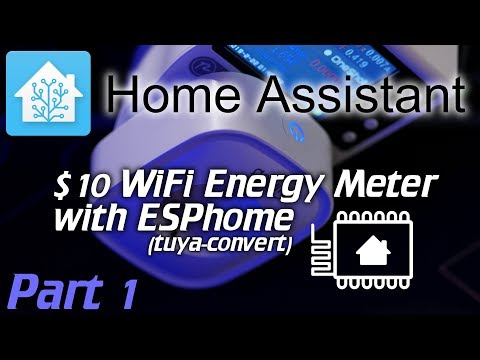 Home Assistant: Cheap 10$ WiFi Energy plug meters with ESPhome (tuya-convert)