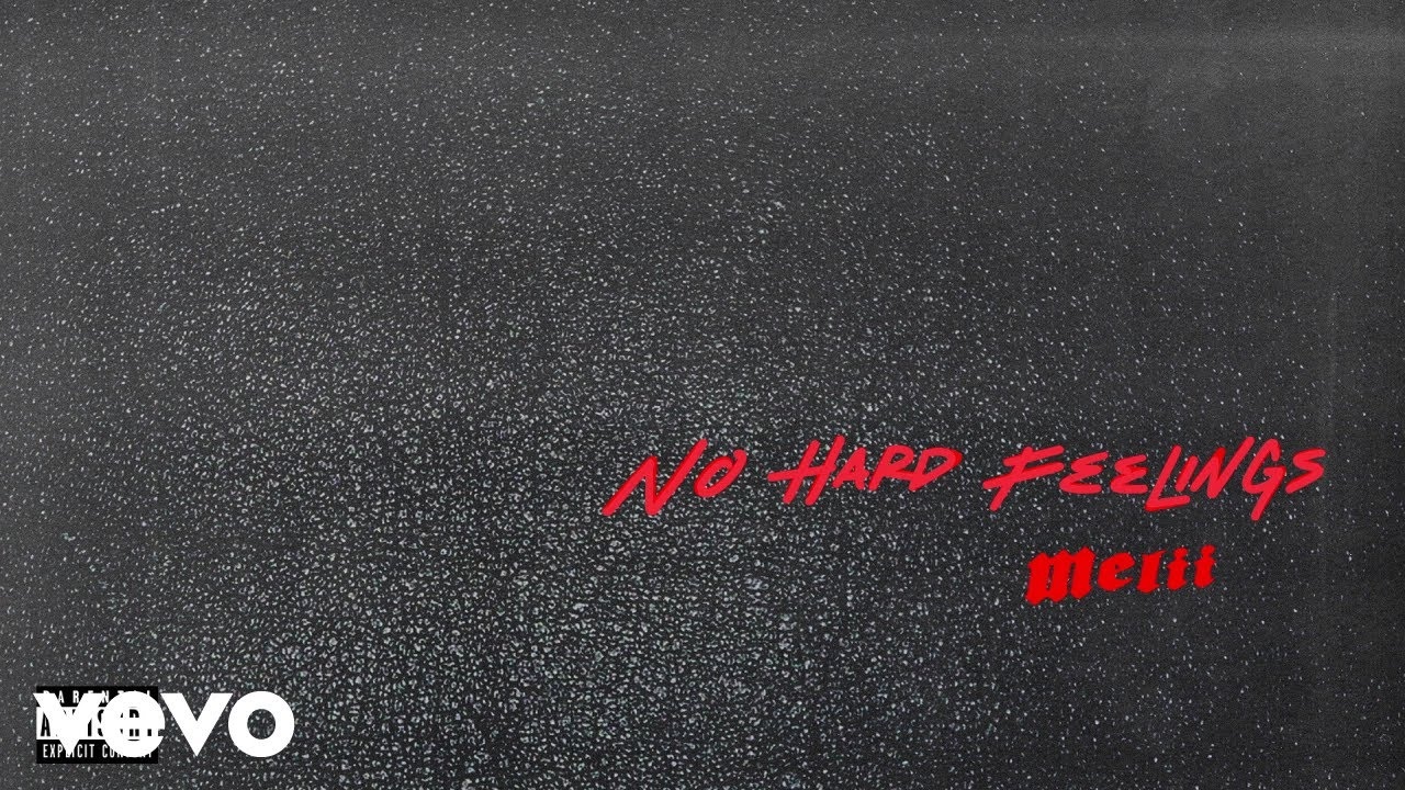 Melii - No Hard Feelings (Official Audio)