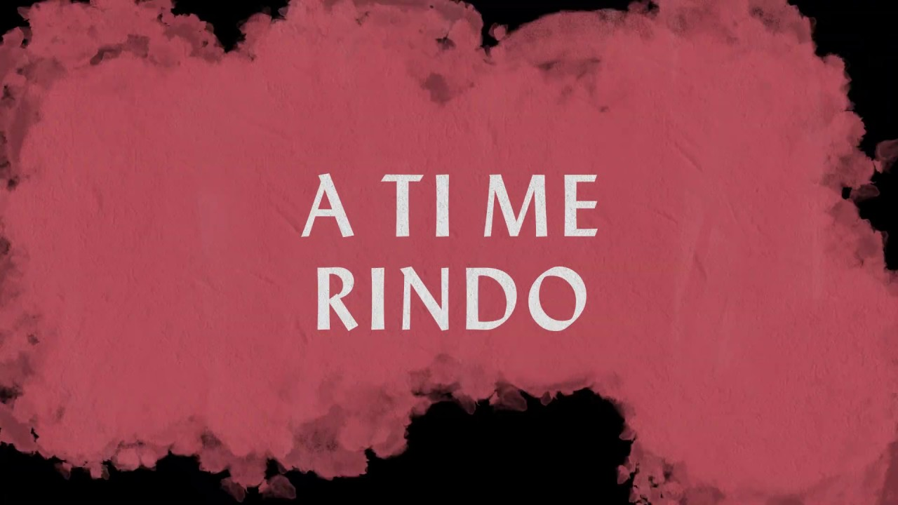 A Ti Me Rindo (Lyric Video) - Hillsong Worship