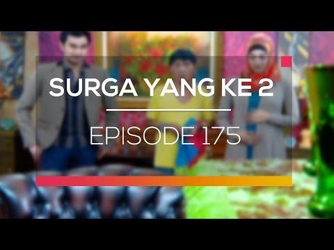 Surga yang ke 2 - Episode 175