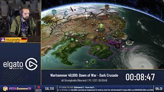 #ESASummer18 Speedruns - Warhammer 40,000: Dawn of War - Dark Crusade [All Strongholds (Necron)] by